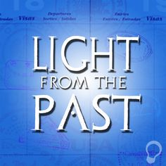 Light from the Past: connecting archaeology, ancient history and the Bible.