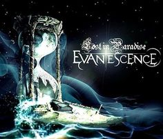 Evanescence- Lost in Paradise.   My favorite song by them at the moment. So beautiful. <3