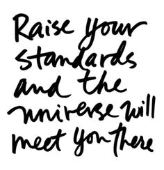 And the universe will meet you there