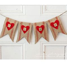 Rustic Valentine's Banner | Give your mantle some love by hanging this festive no-sew burlap banner.