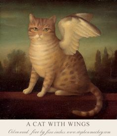 Stephen Mackey. A Cat With Wings.    http://vsemart.com/haunted-paintings-by-stephen-mackey/