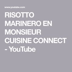 Risotto, Connection, Youtube, Food Processor, Tasty, Kitchens, Thermomix, Youtubers
