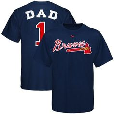 Majestic Atlanta Braves Father's Day T-Shirt