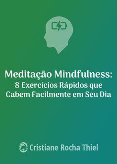 Experimente as maravilhas da meditação mindfulness sem a prática formal.  Embora a meditação mindfulness esteja na moda hoje em dia, a maioria das pessoas têm pouco tempo para a prática formal. Estudos apontam que tem muitos benefícios, incluindo a redução da depressão e da dor, acelerando a cognição, aumentando a criatividade, limpar a mente e muito mais. Se você está procurando uma maneira rápida e fácil de adicionar um pouco de meditação mindfulness ao seu dia sem a prática formal, então…