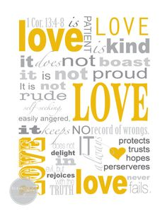 1 Corinthians 13   If I get married in church or do a catholic ceremony I want this read !