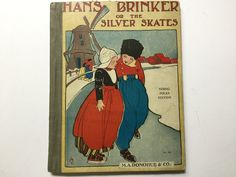 Early Hans Brinker or the silver skates book young folks edition M.A.Donohue & Co by Hannahandhersisters on Etsy