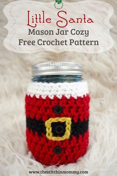 Little Santa Mason Jar Cozy. This little santa mason jar cozy takes about an hour or so to work up and is super festive for the season! Crochet Santa, Crochet Cup Cozy, Christmas Crochet Patterns, Holiday Crochet, Crochet Gifts, Free Crochet, Crochet Christmas Gifts, Easy Crochet, Mason Jar Cozy