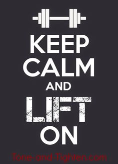 Tone & Tighten: Fitness Motivation - Keep Calm and Lift On Poster - What's Your Passion?