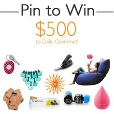 Pin to WIN 500 to Daily Grommet! Enter here: www.dailygrommet.......