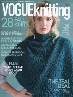 Vogue Knitting Magazine Fall 2015 Photos of each pattern included in this edition, along with yarn requirements, can be found here. Sweater Knitting Patterns, Lace Knitting, Crochet Shawl, Knit Patterns, Knitting Stitches, Knit Crochet, Crochet Style, Knitting Sweaters, Vogue Knitting