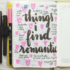 What things do you find romantic?  #journal #artjournal #hobonichi #planner #diary #notebook #filofax #mtn #midori #travelersnotebook #midoritravelersnotebook #scrapbooking #stationery #pens #doodles #doodling#type #typography #letters #lettering #handwriting #handlettering #calligraphy #moderncalligraphy #brushpens #brushlettering #tombow