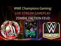 WWE Champions Gaming: Live Stream- ZOMBIE Faction Feud!! #wwe #wwechampions #gaming #mobilegaming #wrestling #game