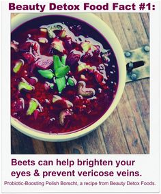 Beets can help brighten your eyes and reduce varicose veins