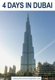 4 Days In Dubai: The Perfect Dubai Itinerary and City Guide