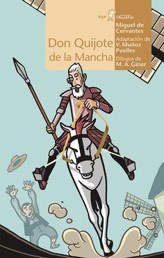 +9 Don Quijote de la Mancha. Adaptación del texto de Miguel de Cervantes para los primeros lectores de la novela Don Quijote de la Mancha. Vicente Muñoz Puelles ha logrado recrear la figura de don Quijote y adaptar al nivel del lector el texto del famoso escritor explicando algunos términos. Relata los comienzos de las andanzas del caballero junto con las aventuras más conocidas como la quema de libros, los molinos de viento, el manteo de Sancho, la llegada de Don Quijote a su pueblo en…