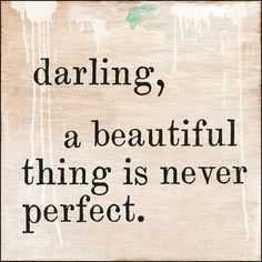 Darling, A Beautiful Thing*