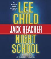 Night school [sound recording] / Lee Child.
