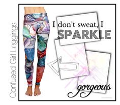 """I don't sweat, I sparkle"" by confusedgirlinthecity ❤ liked on Polyvore"