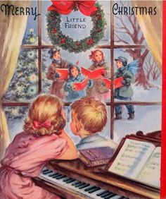 Children at Piano Watching Carolers Sing thru Widow Vintage Christmas Card Old Time Christmas, Old Fashioned Christmas, Christmas Scenes, Christmas Bells, Christmas Carol, Christmas Windows, Christmas Cover, Christmas Canvas, Vintage Christmas Images