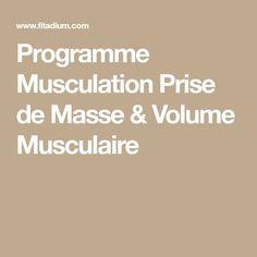 Programme Musculation Prise de Masse & Volume Musculaire