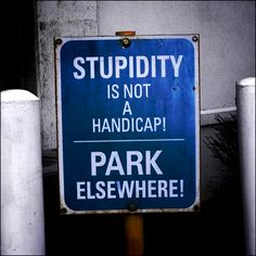 Stupid Parking Prohibited