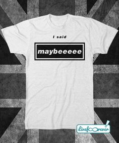 Whatever I said maybeeee Whatever #MadFerIt #Oasis #Gallagher #FanArt #FanTshirt #tshirt #LiveForever