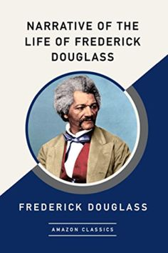 Narrative of the Life of Frederick Douglass, an American Slave – The Last Page