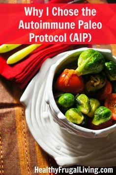 Why the autoimmune paleo or autoimmune protocol (AIP) way of eating has changed my life.