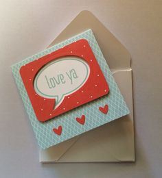 Mini 3x3 Card / / Stampin' Up: Stamp Set Just Sayin' and Word Bubbles Framelits