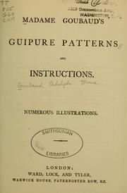 Madame Goubaud's guipure patterns and instructions by Goubaud, Adolphe Madame; First published in Subjects: Battenberg lace Crochet Books, Crochet Lace, Irish Crochet, Vintage Patterns, Vintage Sewing, Embroidery Stitches Tutorial, Embroidery Ideas, Book Crafts, Craft Books