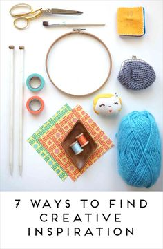 Maker Mama Craft Blog: 7 Ways to Find Creative Inspiration