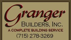 Granger Builders, Inc. A Complete Building Service