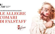 """Al Teatro Goldoni di Firenze torna l'opera di Venti Lucenti con """"Le allegre comari di Flastaff"""" #opera #firenze #falstaff #ventilucenti"""