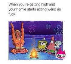 Spongebob is a queen lol Funny Weed Memes, Weed Jokes, 420 Memes, Weed Humor, Funny Relatable Memes, Funny Quotes, Funny Humor, Stupid Funny, Hilarious