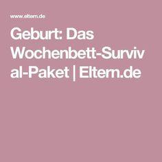 Geburt: Das Wochenbett-Survival-Paket | http://Eltern.de