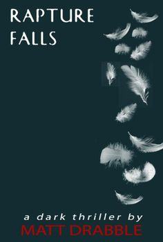 Free Kindle Book For A Limited Time : Rapture Falls - Baine is a mystery even to himself, a man with unexplained abilities and no past, when he awakes he knows only two things; his business is death and business is good. The delicate balance of his world is shattered as he finds himself a pawn torn between exiled warring archangels on earth fighting for Metatron's Cube, a holy artefact that holds God's secrets of creation. Ancient angelic factions, The Grigori and the 11th Order headed by…