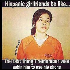 Latinas do it Better Crazy Girlfriend, Girlfriend Quotes, Stupid Funny Memes, Funny Relatable Memes, Funny Comebacks, Hilarious Stuff, Hispanic Jokes, Hispanic Girls, Viva Mexico