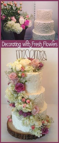 Decorating with Fresh Flowers | Little Delights. I don't know how I feel about a wedding cake with fresh flowers...but it looks pretty!