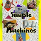This 69 page resource contains everything you need to teach a comprehensive unit on the 6 Simple machines.