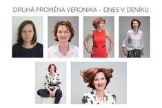 Druhá žena, která prošla proměnou, se jmenuje Veronika a je z Liberce.  Její příběh by stačil na knihu, je plný životních lekcí, kterými prochází s neuvěřitelným odhodláním Veronica, New Hair, Hairstyles, Movies, Movie Posters, Haircuts, Hairdos, Films, Hair Makeup