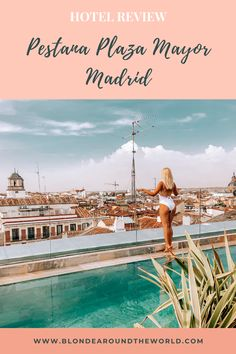 Touched down in Madrid for the fourth time two weeks ago, but this was by far the best visit I had in the city. Well, Pestana Plaza Mayor Madrid made sure of that with the most amazing view of… Best Hotels In Madrid, Cave Pool, Rooftop Pool, Roof Top, In The Heart, Hotel Reviews, Nice View, Spa, Around The Worlds