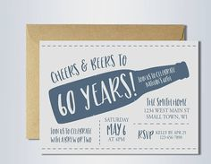 Printable Cheers and Beers to 60 years birthday invitation. Final product is a 5x7 printable invitation. This listing is for a DIGITAL FILE only. No physical product will be shipped. H O W - T O - O R D E R -------------------------------- 1. Purchase the listing by selecting how quickly you want to receive your first proof. Note: set quantity to 1 2. Include in the Note to Seller your invitation wording: • name & age of the birthday person • location • date & time • RSVP informat...
