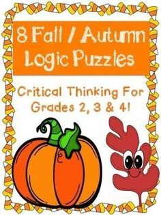 Fall / Autumn Themed Logic Puzzles for Critical Thinking!