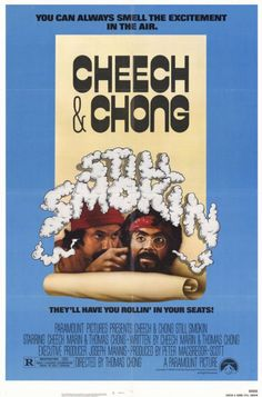 Cheech and Chong: Still Smokin' Movie Poster from eTriggerz. Saved to Epic Wishlist. Cheech Y Chong, Best Movie Posters, Film Posters, Hooray For Hollywood, Snitch, Full Movies Download, Paramount Pictures, Original Movie, Hd 1080p