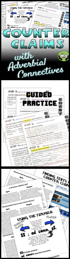 DEVELOP STUDENTS' UNDERSTANDING OF COUNTER CLAIMS AND ADVERBIAL CONNECTIVES THROUGH GUIDED PRACTICE. This product includes precise directions, specific examples, and a student graphic organizer to guide the writing process. $2.00