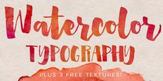 How to Add Watercolor Textures to Typography | Every-Tuesday: http://every-tuesday.com/how-to-add-watercolor-textures-to-typography/