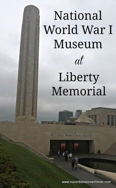 National World War I Museum at Liberty Memorial. This fascinating museum and memorial is not located in Washington, DC--it's in Kansas City, MO. From Travel50StatesWithKids.com  #familytravel #missouri #veteransday