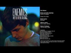 Enemies - We've Been Talking (Full Album) - YouTube