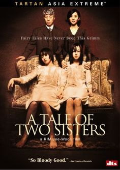 A Tale of Two Sisters (2003) Janghwa, Hongryeon (original title)  Director: Jee-woon Kim