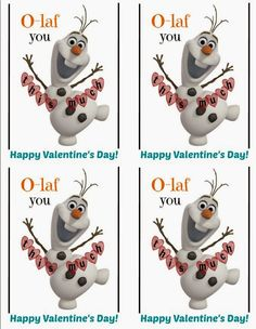 Olaf has won our hearts--here's one in a series of four Olaf Valentine Day free Printable-enjoy!
